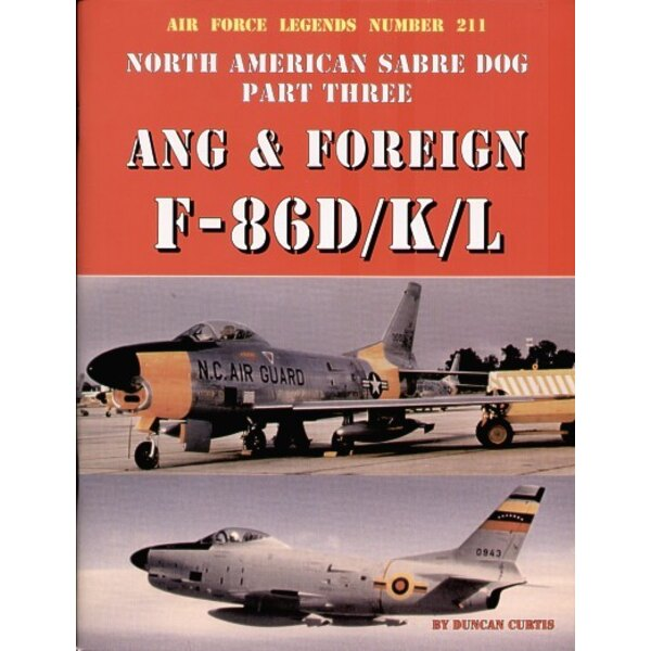 Book Legends: Sabre Dog Part 3. North American F-86D/K/L Air National Guard and Foreign users 80-pages