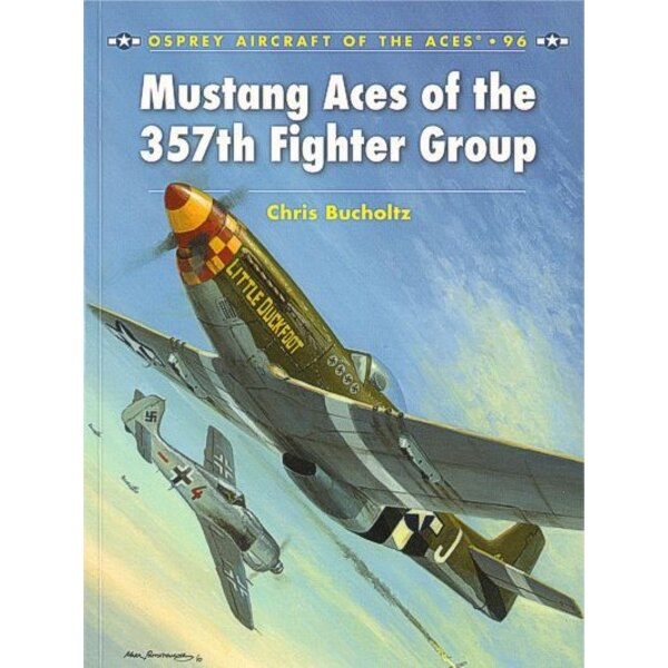 North American P-51D Mustang Aces of the 357th Fighter Group (Aircraft Of The Aces Series)