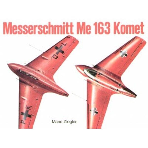 Messerschmitt Me 163 Komet Vol.1