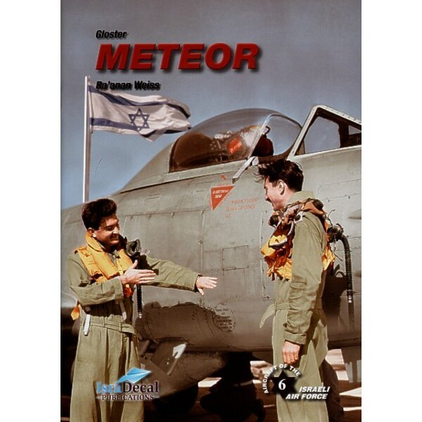 Gloster Meteor by Ra′anan Weiss. Soft Bound. 48 pages