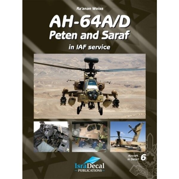 Boeing Apache AH-64A/D Apache Peten and Saraf Israeli Defence Force/IAF