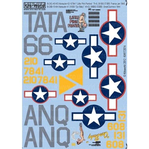 Martin B-26C-45-MO Marauder (2) 42-107841 T6-A Little Pink Panties, 391BG 573BS France Jan 1945 B-26B-15-MA Marauder 41-31608 AN