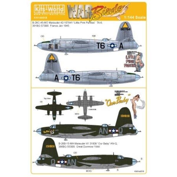 Martin B-26C-45-MO Marauder 42-107841 ˝Little Pink Panties˝ TA-6, 391BG 573BS France Jan 1945 B-26B-15-MA Marauder 41 31608 ˝Our